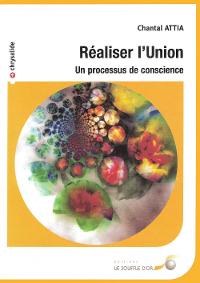 """Livre """"Réaliser l'Union"""" par Chantal Attia"""